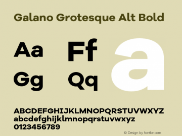 Galano Grotesque Alt Bold Version 1.000;PS 001.000;hotconv 1.0.70;makeotf.lib2.5.58329图片样张