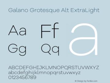 Galano Grotesque Alt ExtraLight Version 1.000;PS 001.000;hotconv 1.0.70;makeotf.lib2.5.58329图片样张