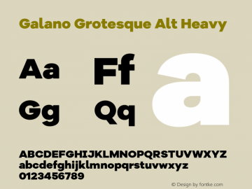 Galano Grotesque Alt Heavy Version 1.000;PS 001.000;hotconv 1.0.70;makeotf.lib2.5.58329图片样张