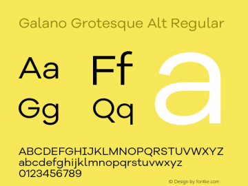 Galano Grotesque Alt Version 1.000;PS 001.000;hotconv 1.0.70;makeotf.lib2.5.58329图片样张