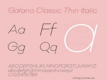 Galano Classic Thin Italic Version 1.000;PS 001.000;hotconv 1.0.70;makeotf.lib2.5.58329图片样张