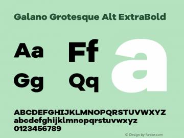 Galano Grotesque Alt ExtraBold Version 1.000;PS 001.000;hotconv 1.0.70;makeotf.lib2.5.58329图片样张