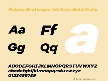 Galano Grotesque Alt ExtraBold Italic Version 1.000;PS 001.000;hotconv 1.0.70;makeotf.lib2.5.58329图片样张