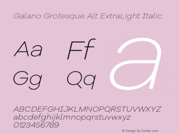 Galano Grotesque Alt ExtraLight Italic Version 1.000;PS 001.000;hotconv 1.0.70;makeotf.lib2.5.58329图片样张