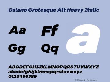 Galano Grotesque Alt Heavy Italic Version 1.000;PS 001.000;hotconv 1.0.70;makeotf.lib2.5.58329图片样张