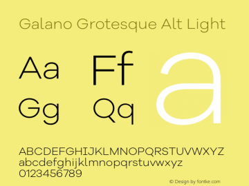 Galano Grotesque Alt Light Version 1.000;PS 001.000;hotconv 1.0.70;makeotf.lib2.5.58329图片样张
