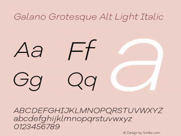 Galano Grotesque Alt Light Italic Version 1.000;PS 001.000;hotconv 1.0.70;makeotf.lib2.5.58329图片样张
