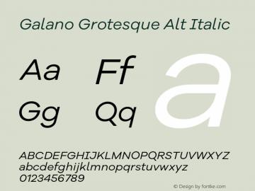 Galano Grotesque Alt Italic Version 1.000;PS 001.000;hotconv 1.0.70;makeotf.lib2.5.58329图片样张