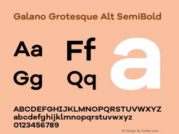 Galano Grotesque Alt SemiBold Version 1.000;PS 001.000;hotconv 1.0.70;makeotf.lib2.5.58329图片样张