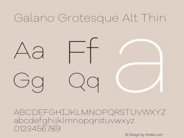 Galano Grotesque Alt Thin Version 1.000;PS 001.000;hotconv 1.0.70;makeotf.lib2.5.58329图片样张