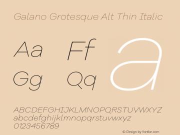 Galano Grotesque Alt Thin Italic Version 1.000;PS 001.000;hotconv 1.0.70;makeotf.lib2.5.58329图片样张