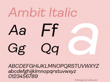 Ambit Italic Version 1.020;hotconv 1.0.109;makeotfexe 2.5.65596图片样张