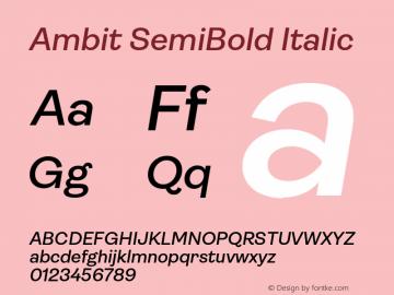 Ambit SemiBold Italic Version 1.020;hotconv 1.0.109;makeotfexe 2.5.65596图片样张