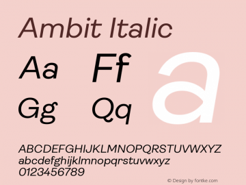 Ambit Italic Version 1.020;hotconv 1.0.109;makeotfexe 2.5.65596图片样张