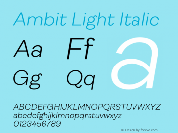 Ambit Light Italic Version 1.020;hotconv 1.0.109;makeotfexe 2.5.65596图片样张