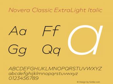 Novera-ClassicExtLtIta Version 1.000;PS 001.000;hotconv 1.0.88;makeotf.lib2.5.64775图片样张