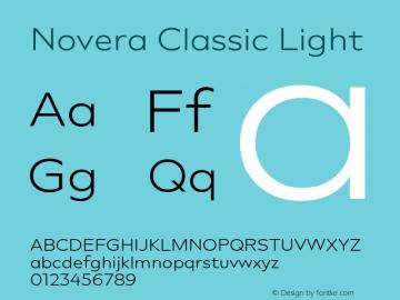 Novera-ClassicLight Version 1.000;PS 001.000;hotconv 1.0.88;makeotf.lib2.5.64775图片样张