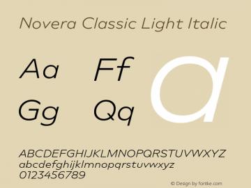 Novera-ClassicLightItalic Version 1.000;PS 001.000;hotconv 1.0.88;makeotf.lib2.5.64775图片样张