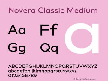 Novera-ClassicMedium Version 1.000;PS 001.000;hotconv 1.0.88;makeotf.lib2.5.64775图片样张