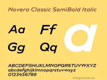 Novera-ClassicSemiBoldItalic Version 1.000;PS 001.000;hotconv 1.0.88;makeotf.lib2.5.64775图片样张