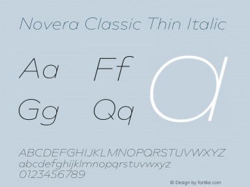 Novera-ClassicThinItalic Version 1.000;PS 001.000;hotconv 1.0.88;makeotf.lib2.5.64775图片样张