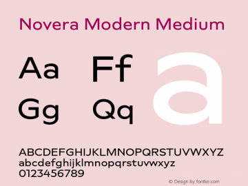 Novera-ModernMedium Version 1.000;PS 001.000;hotconv 1.0.88;makeotf.lib2.5.64775图片样张