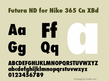 Futura ND for Nike 365 Cn XBd Futura ND Cn ExtraBold for Nike 365, version 1.42图片样张