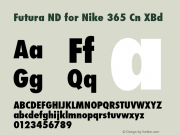 Futura ND for Nike 365 Cn XBd Futura ND Cn ExtraBold for Nike 365, version 1.41图片样张