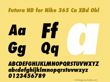 Futura ND for Nike 365 Cn XBd Obl Futura ND Cn ExtraBold Oblique for Nike 365, version 1.44图片样张