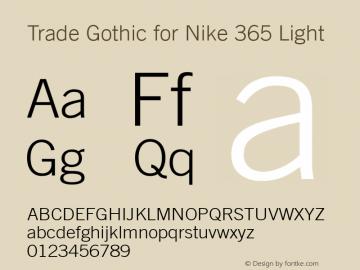 Trade Gothic for Nike 365 Light Version 2.000图片样张
