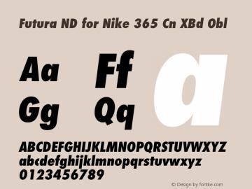 Futura ND for Nike 365 Cn XBd Obl Version 1.046图片样张