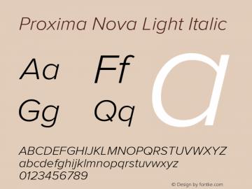 Proxima Nova Light Italic Version 2.003图片样张