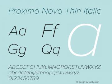 Proxima Nova Thin Italic Version 2.003图片样张