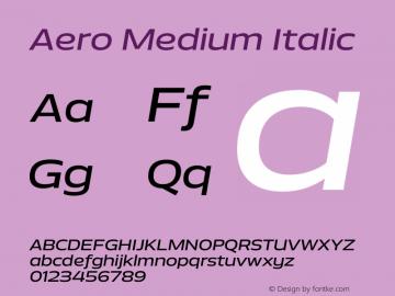 Aero-MediumItalic Version 1.000 | wf-rip DC20110725图片样张