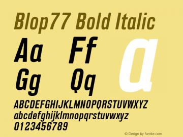 Blop77-BoldItalic Version 1.000 | wf-rip DC20160205图片样张