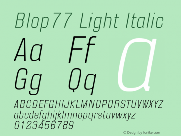 Blop77-LightItalic Version 1.000 | wf-rip DC20160205图片样张