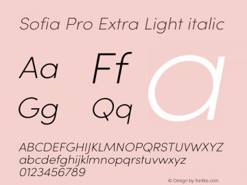 Sofia Pro Extra Light italic Version 3.002   w-rip DC20190510 Font Sample