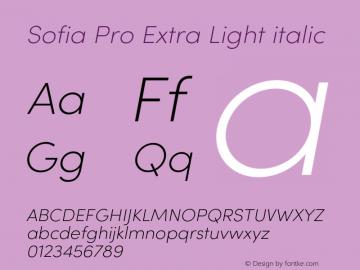 Sofia Pro Extra Light italic Version 4.0 Font Sample