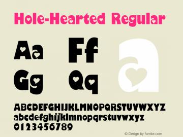 Hole-Hearted Regular 2003; 1.1 Font Sample