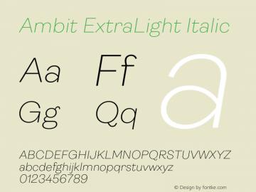 Ambit ExtraLight Italic Version 1.020;hotconv 1.0.109;makeotfexe 2.5.65596图片样张