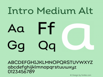 Intro Medium Alt Version 2.000;hotconv 1.0.109;makeotfexe 2.5.65596 Font Sample