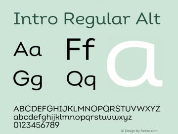 Intro Regular Alt Version 2.000;hotconv 1.0.109;makeotfexe 2.5.65596 Font Sample