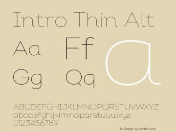 Intro Thin Alt Version 2.000;hotconv 1.0.109;makeotfexe 2.5.65596 Font Sample