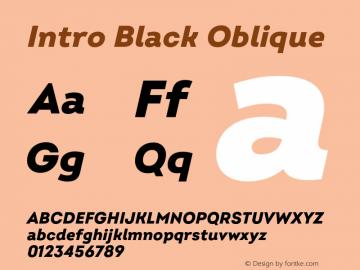 Intro Black Oblique Version 2.000;hotconv 1.0.109;makeotfexe 2.5.65596 Font Sample