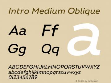 Intro Medium Oblique Version 2.000;hotconv 1.0.109;makeotfexe 2.5.65596 Font Sample
