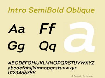 Intro SemiBold Oblique Version 2.000;hotconv 1.0.109;makeotfexe 2.5.65596 Font Sample