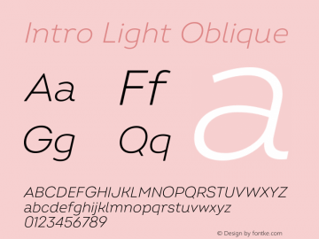 Intro Light Oblique Version 2.000;hotconv 1.0.109;makeotfexe 2.5.65596 Font Sample