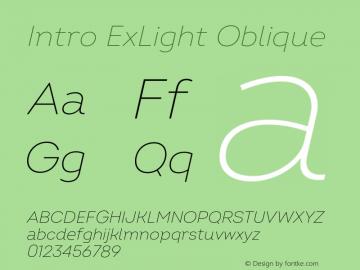 Intro ExLight Oblique Version 2.000;hotconv 1.0.109;makeotfexe 2.5.65596 Font Sample