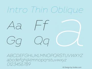 Intro Thin Oblique Version 2.000;hotconv 1.0.109;makeotfexe 2.5.65596 Font Sample