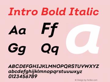 Intro Bold Italic Version 2.000;hotconv 1.0.109;makeotfexe 2.5.65596 Font Sample